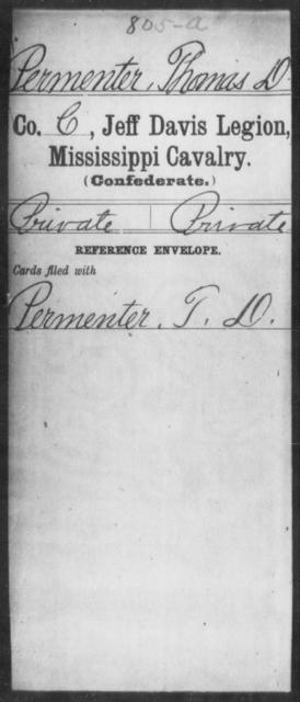 Permenter, Thomas D - Age: [Blank], Year: [BLANK] - Mississippi Jeff Davis Legion, Cavalry, N-Sp