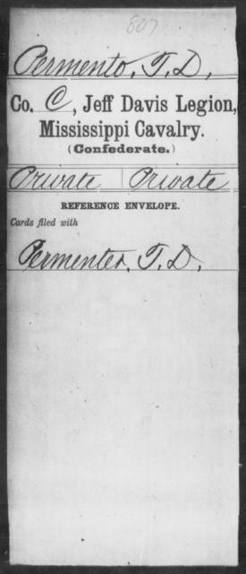 Permento, T D - Age: [Blank], Year: [BLANK] - Mississippi Jeff Davis Legion, Cavalry, N-Sp