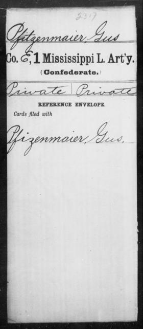 Pfitzenmaier, Gus - Age: [Blank], Year: [BLANK] - Mississippi First Light Artillery, Me-Po