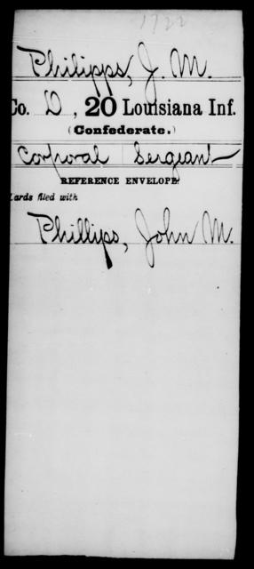 Philipps, J M - Age [Blank], Year: [Blank] - Twentieth Infantry, Mu - Ro - Louisiana