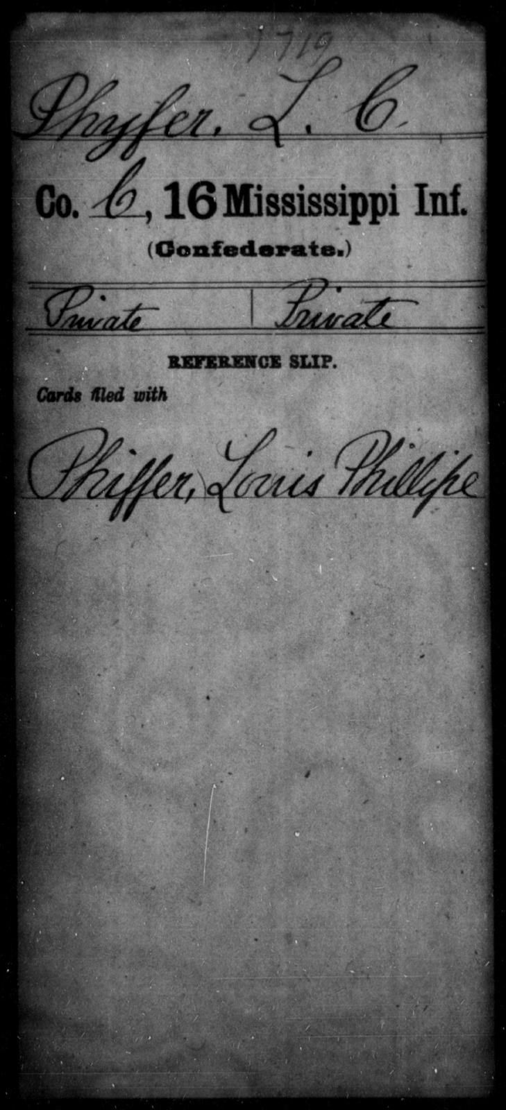 Phyfer, L C - Age: [Blank], Year: [BLANK] - Mississippi Sixteenth Infantry, A, N-Ri