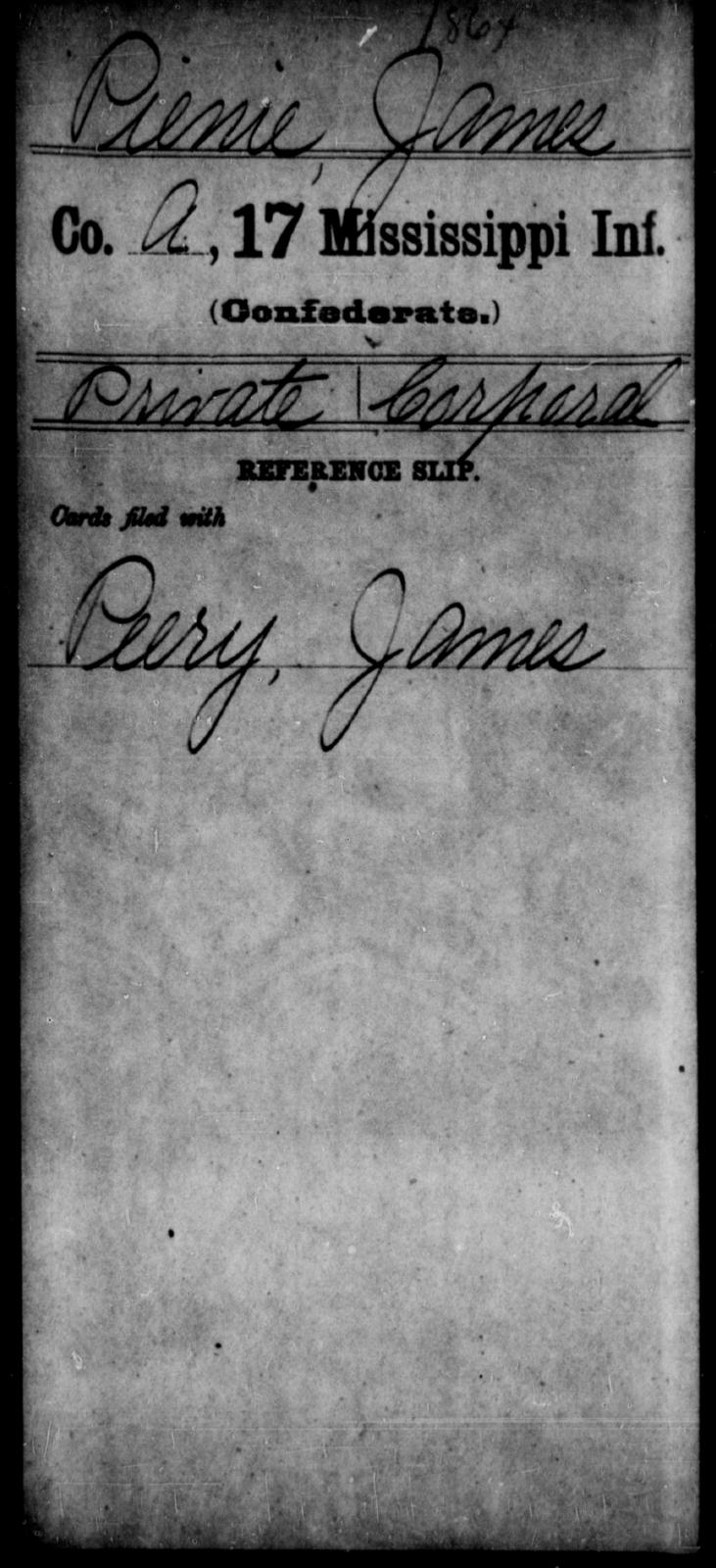 Pienie, James - Age: [Blank], Year: [BLANK] - Mississippi Seventeenth Infantry, Pe-R