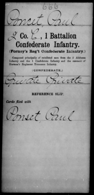 Poncet, Paul - Age [Blank], Year: [Blank] - First Battalion, Confederate Infantry, L-W - Raised Directly by the Confederate Government