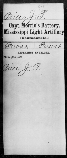 Price, J T - Age: [Blank], Year: [BLANK] - Mississippi Capt Lomax's Co., Light Artillery AND Capt Merrin's Battery, Light Artillery AND Capt. Richards' Co., Light Artillery (Madison Light Artillery), A-M