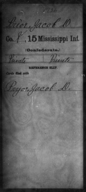 Prior, Jacob D - Age: [Blank], Year: [BLANK] - Mississippi Fifteenth Infantry, P-Se