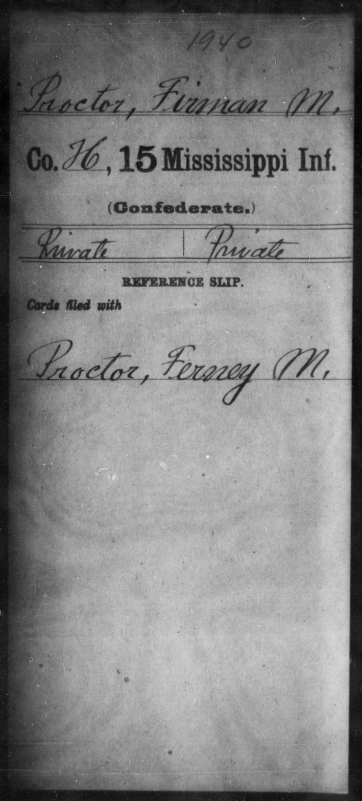 Proctor, Firman M - Age: [Blank], Year: [BLANK] - Mississippi Fifteenth Infantry, P-Se