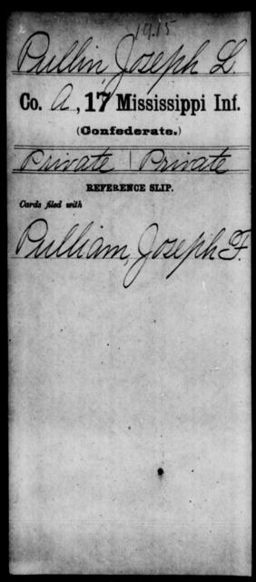 Pullin, Joseph L - Age: [Blank], Year: [BLANK] - Mississippi Seventeenth Infantry, Pe-R