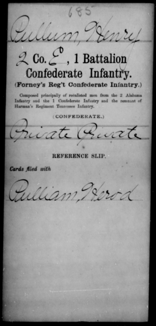 Pullum, Henry - Age [Blank], Year: [Blank] - First Battalion, Confederate Infantry, L-W - Raised Directly by the Confederate Government