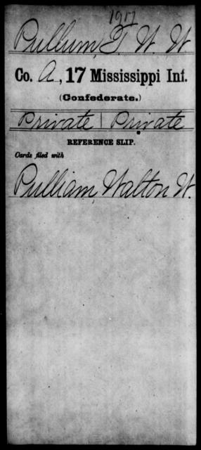 Pullum, T W W - Age: [Blank], Year: [BLANK] - Mississippi Seventeenth Infantry, Pe-R
