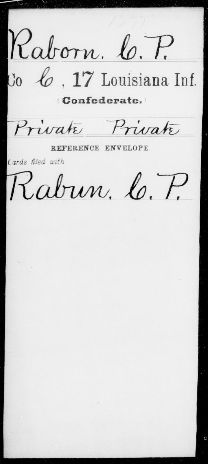 Raborn, C P - Age [Blank], Year: [Blank] - Seventeenth Infantry, Mi - Ri - Louisiana