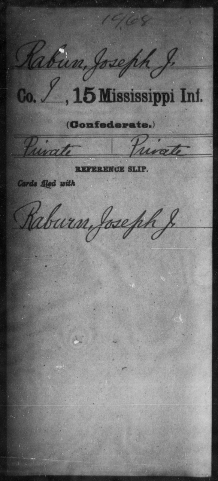 Rabun, Joseph J - Age: [Blank], Year: [BLANK] - Mississippi Fifteenth Infantry, P-Se