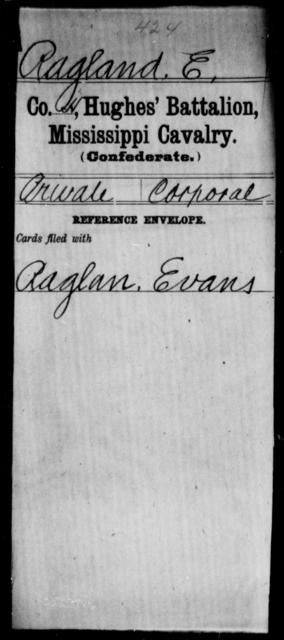 Ragland, E - Age: [Blank], Year: [BLANK] - Mississippi Ham's Regiment, Cavalry, T-Y AND Hughes' Battalion, Cavalry