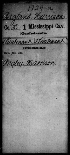 Ragland, Harrison - Age: [Blank], Year: [BLANK] - Mississippi First Cavalry, K-R