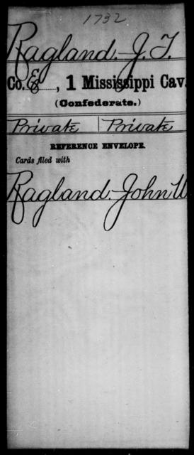 Ragland, J T - Age: [Blank], Year: [BLANK] - Mississippi First Cavalry, K-R