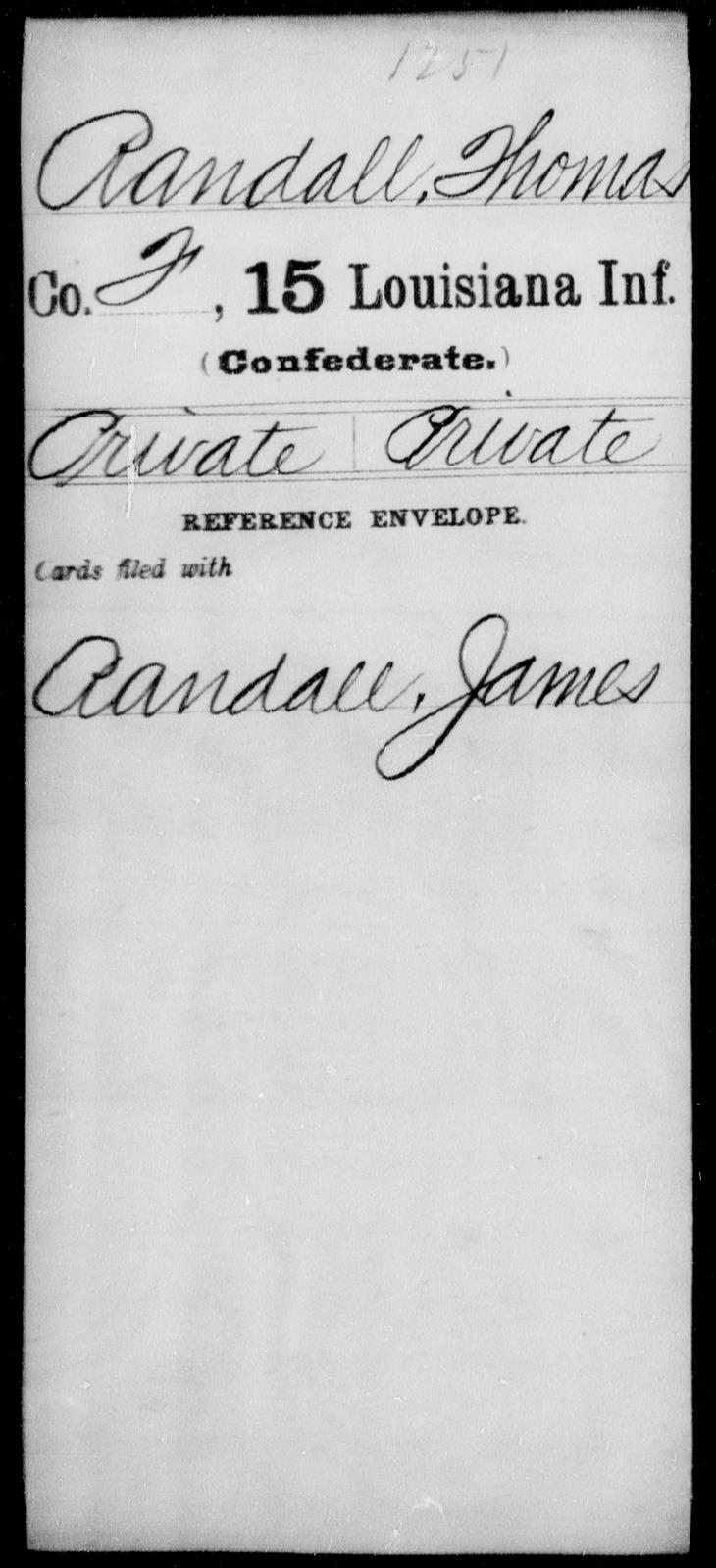 Randall, Thomas - Age [Blank], Year: [Blank] - Fifteenth Infantry, No - Sm - Louisiana