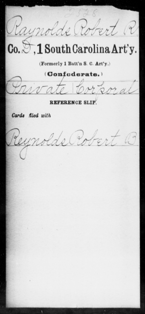 Raynolds, Robert R - Age: [Blank], Year: [BLANK] - South Carolina First Artillery Q-Sq