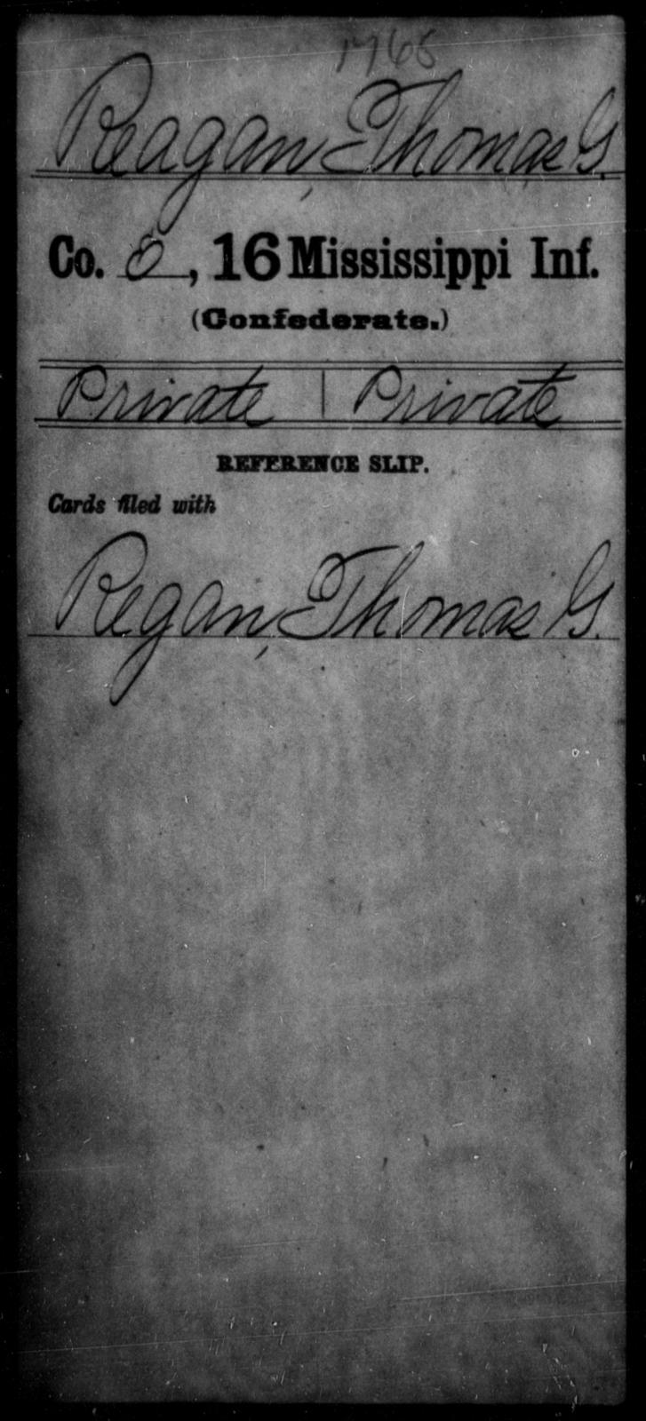 Reagan, Thomas G - Age: [Blank], Year: [BLANK] - Mississippi Sixteenth Infantry, A, N-Ri