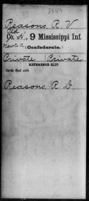Reasons, R V - Age: [Blank], Year: [BLANK] - Mississippi Ninth Infantry, Q-Sp