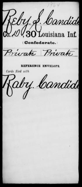Reby, L Candide - Age [Blank], Year: [Blank] - Thirtieth Infantry, N - Sa - Louisiana