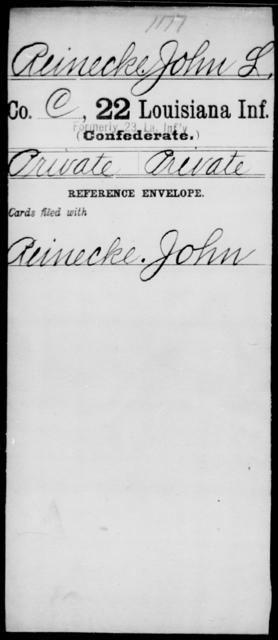 Reinecke, John L - Age [Blank], Year: [Blank] - Twenty-second Infantry, Mi - Se - Louisiana