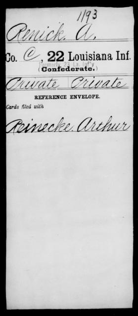 Renick, A - Age [Blank], Year: [Blank] - Twenty-second Infantry, Mi - Se - Louisiana