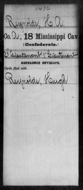 Reynolds, H A - Age: [Blank], Year: [BLANK] - Mississippi Eighteenth Cavalry, N-Y AND Twenty-fourth Battalion, Cavalry, A-B