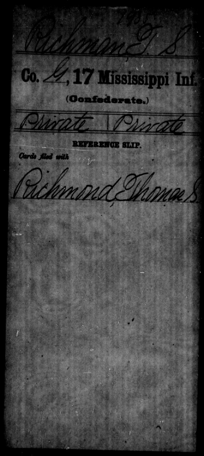 Richman, T S - Age: [Blank], Year: [BLANK] - Mississippi Seventeenth Infantry, Pe-R