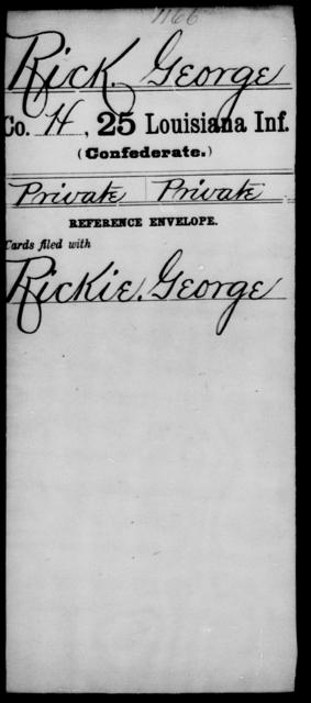 Rick, George - Age [Blank], Year: [Blank] - Twenty-fifth Infantry, R - Te - Louisiana