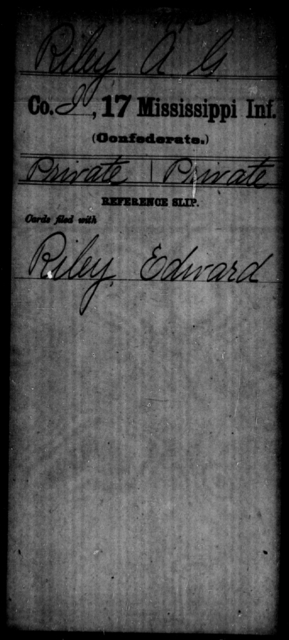 Riley, A G - Age: [Blank], Year: [BLANK] - Mississippi Seventeenth Infantry, Pe-R