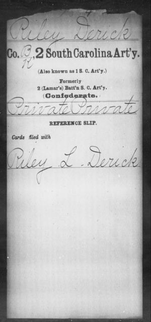 Riley, Derick - Age: [Blank], Year: [BLANK] - South Carolina Second Artillery R-Se