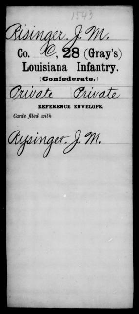 Risinger, J M - Age [Blank], Year: [Blank] - Twenty-eighth (Gray's) Infantry, Q-V - Louisiana