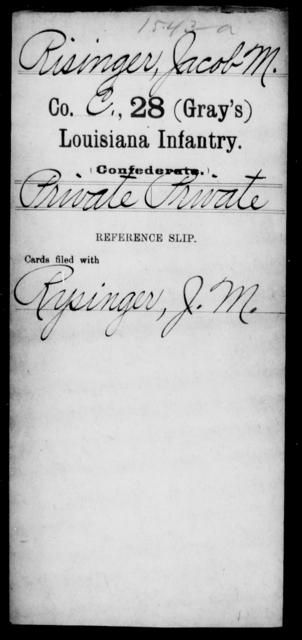 Risinger, Jacob M - Age [Blank], Year: [Blank] - Twenty-eighth (Gray's) Infantry, Q-V - Louisiana