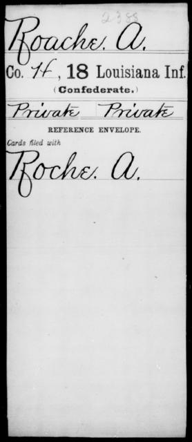 Roache, A - Age [Blank], Year: [Blank] - Eighteenth Infantry, PI - Sh - Louisiana