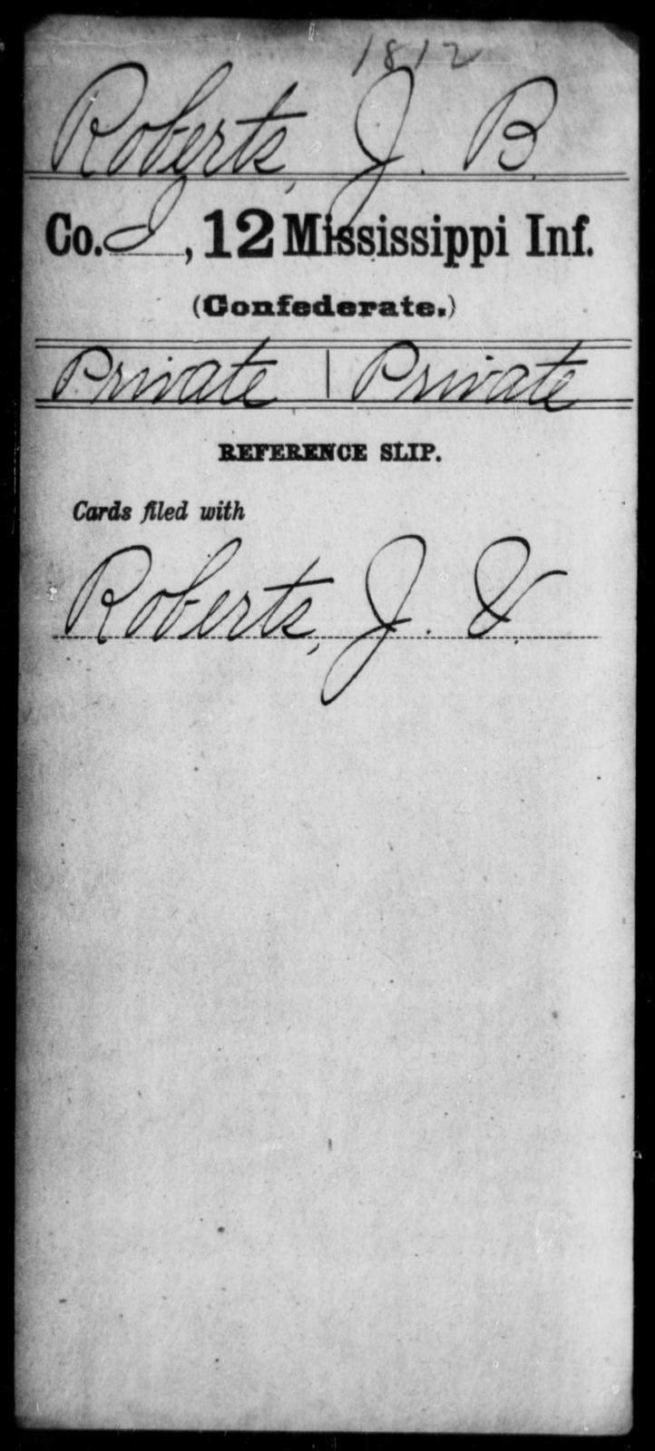 Roberts, J B - Age: [Blank], Year: [BLANK] - Mississippi Twelfth Infantry, Ph-Si
