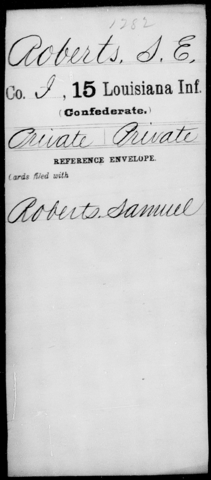 Roberts, S E - Age [Blank], Year: [Blank] - Fifteenth Infantry, No - Sm - Louisiana