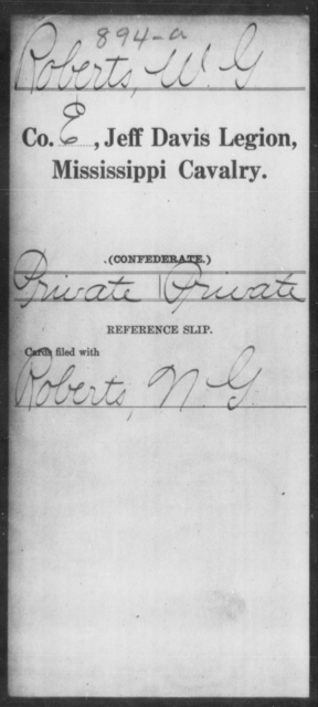 Roberts, W G - Age: [Blank], Year: [BLANK] - Mississippi Jeff Davis Legion, Cavalry, N-Sp