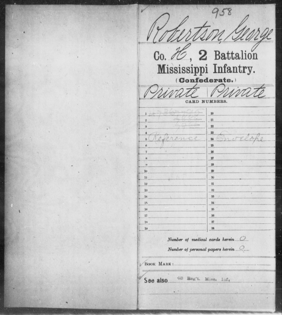 Robertson, George - Age: [Blank], Year: [BLANK] - Mississippi Second Battalion, Infantry, R-Z AND Second (Davidson's) Infantry (Army of 10,000), A-O