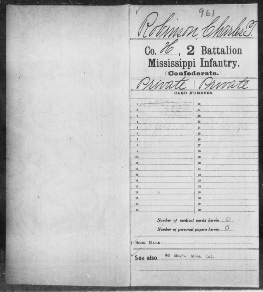 Robinson, Charles T - Age: [Blank], Year: [BLANK] - Mississippi Second Battalion, Infantry, R-Z AND Second (Davidson's) Infantry (Army of 10,000), A-O