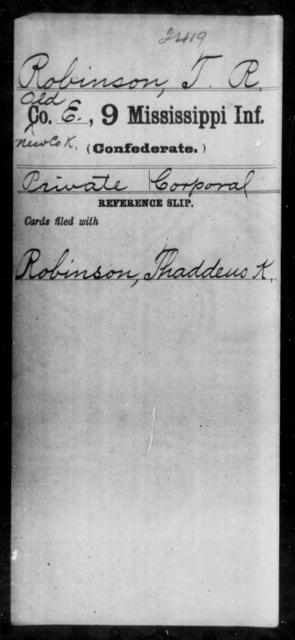 Robinson, T R - Age: [Blank], Year: [BLANK] - Mississippi Ninth Infantry, Q-Sp