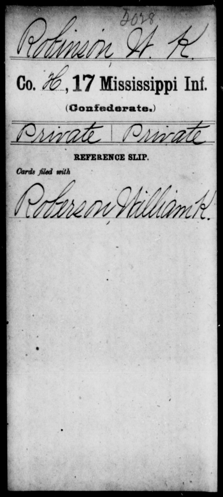 Robinson, W K - Age: [Blank], Year: [BLANK] - Mississippi Seventeenth Infantry, Pe-R