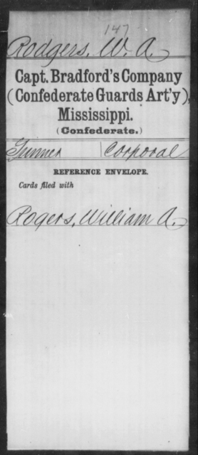Rodgers, W A - Age: [Blank], Year: [BLANK] - Mississippi Capt. Bradford's Co. (Confederate Guards Artillery), L-Y AND Byrne's Battery, Artillery AND Capt. Cook's Co., Horse Artillery AND Culbertson's Battery, Light Artillery AND Capt. Darden's CO., Light Artillery (Jefferson Artillery), A-L