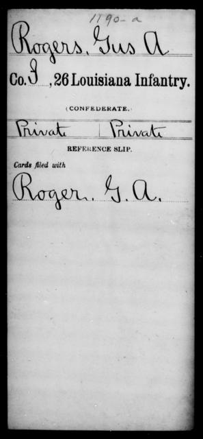 Rogers, Gus A - Age [Blank], Year: [Blank] - Twenty-sixth Infantry, Mh - Z - Louisiana