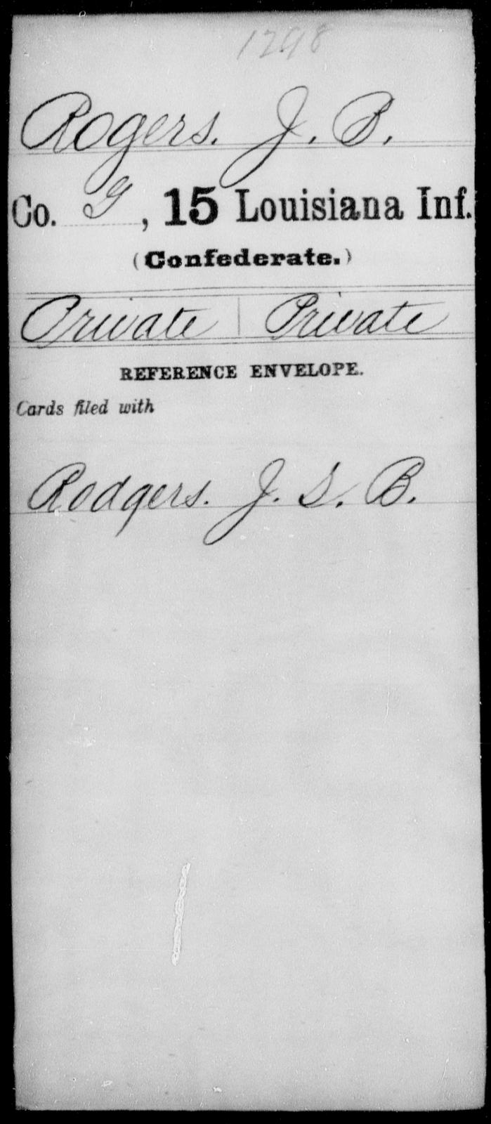 Rogers, J B - Age [Blank], Year: [Blank] - Fifteenth Infantry, No - Sm - Louisiana
