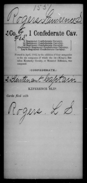 Rogers, Lawrence S - Age [Blank], Year: [Blank] - First Confederate Cavalry, O-T - Raised Directly by the Confederate Government