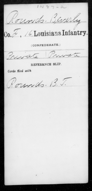 Rounds, Beverly - Age [Blank], Year: [Blank] - Sixteenth Infantry, Rh - S AND Roll Military Unit - Louisiana