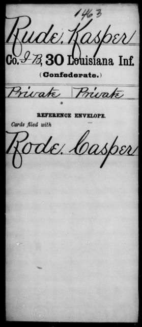 Rude, Kasper - Age [Blank], Year: [Blank] - Thirtieth Infantry, N - Sa - Louisiana