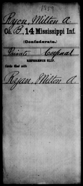 Ryon, Milton A - Age: [Blank], Year: [BLANK] - Mississippi Fourteenth Infantry, P-Sp