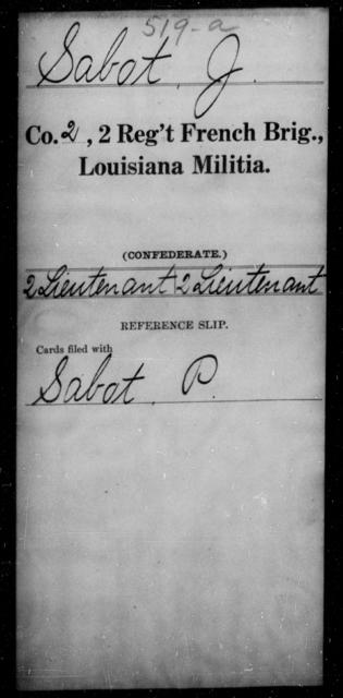 Sabot, J - Age [Blank], Year: [Blank] - Second Regiment, French Brigade, Militia - Louisiana