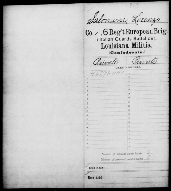 Salomone, Lorenzo - Age [Blank], Year: 1862 - Sixth Regiment, European Brigade (Italian Guards AND Battalion), Militia - Louisiana