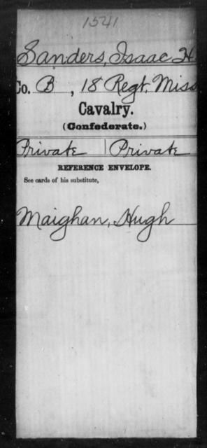 Sanders, Isaac H - Age: [Blank], Year: [BLANK] - Mississippi Eighteenth Cavalry, N-Y AND Twenty-fourth Battalion, Cavalry, A-B
